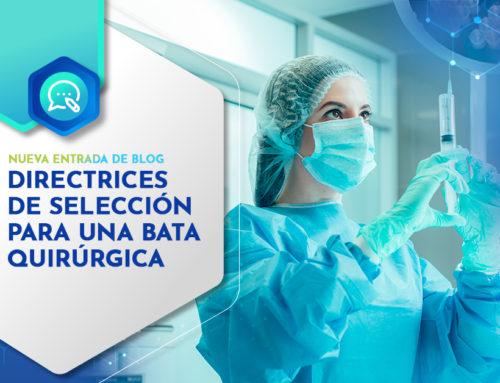 DIRECTRICES DE SELECCION PARA UNA BATA QUIRURGICA