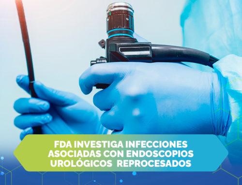 FDA investiga infecciones asociadas con endoscopios urológicos reprocesados.