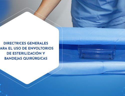 Directrices generales para el uso de envoltorios de esterilización y bandejas quirúrgicas envueltas